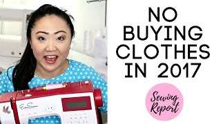 Sewing a Handmade Wardrobe: Why I Won't Be Buying Clothes in 2017 | SEWING REPORT