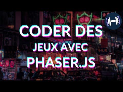 Comment coder des jeux avec Phaser.js