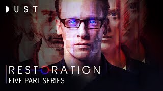SciFi Digital Series 'Restoration' Complete Series | DUST