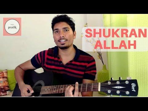 Shukran Allah - Kurbaan (Guitar Cover/ Chords) | Sonu Nigam | Salim Sulaiman | Kareena Kapoor