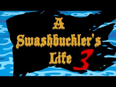A Swashbuckler's Life 3: The Curse of Pirate Jake