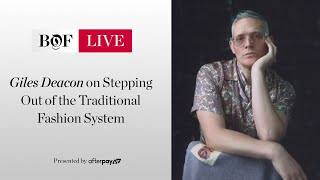 Giles Deacon on Stepping Out of the Traditional Fashion System | #BoFLIVE
