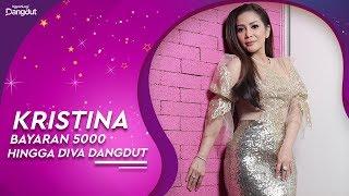 Download Video Kristina Pernah Dibayar 5000 Hingga Jadi Diva #KapanLagiDangdut MP3 3GP MP4