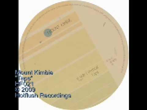 Mount Kimbie - Taps - HF021