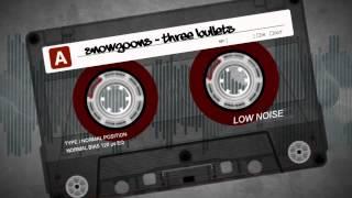 SNOWGOONS - THREE BULLETS