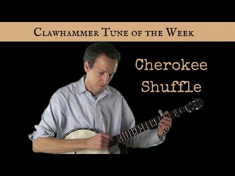 "Clawhammer Banjo Tune of the Week: ""Cherokee Shuffle"""