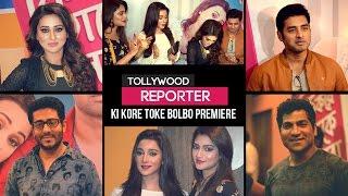 Tollywood Reporter   Ki Kore Toke Bolbo Premiere