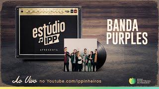 STUDIO IPP   BANDA PURPLES   [IPPTV]