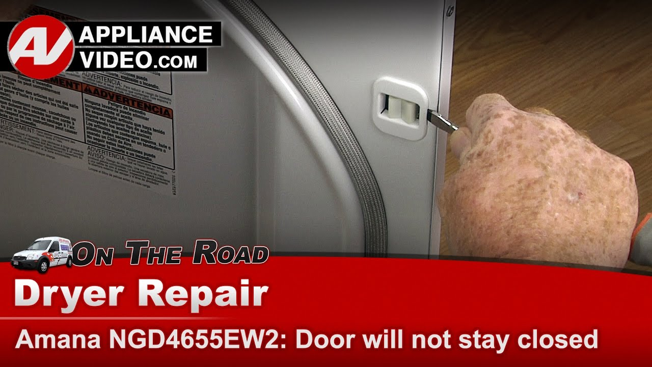 Amana Whirlpool Dryer Door Will Not Stay Closed Repair Diagnostic Youtube