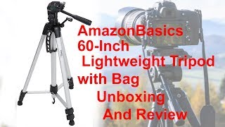 AmazonBasics 60-Inch Lightweight Tripod with Bag Unboxing And Review