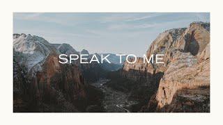Speak to Me (feat. Martin Smith) [Lyric Video] - Kathryn Scott   Speak to Me