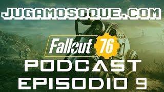 Podcast de videojuegos episodio 9 -  ¡FALLOUT 76, BATTLEFIELD 5 Y MÁS!
