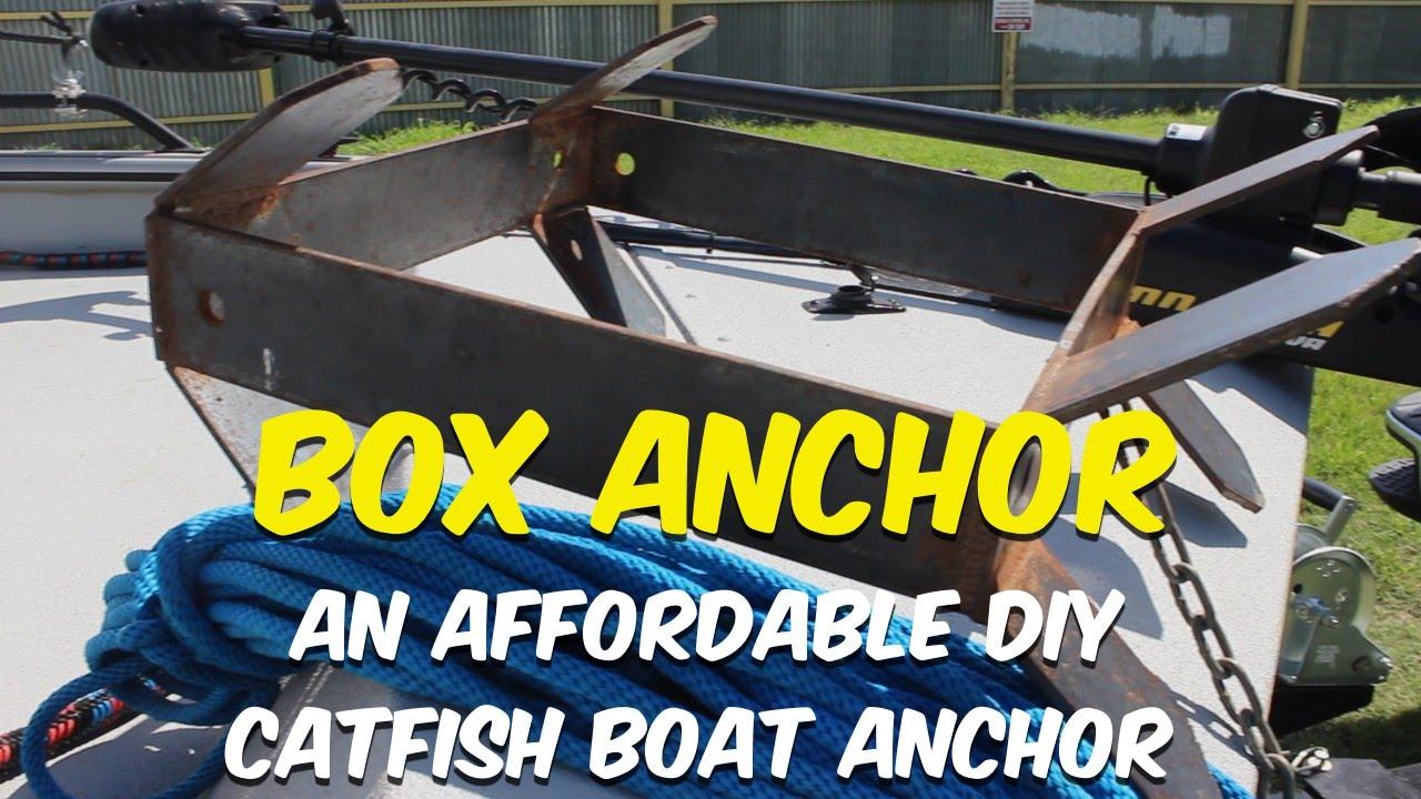 The Box Anchor An Affordable Diy Catfish Boat Anchor