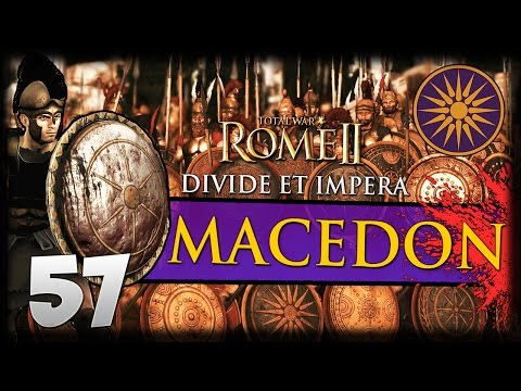 SEND IN THE MARINES! Total War: Rome II - Divide Et Impera - Macedon Campaign #57