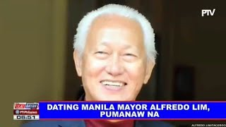 Dating Mayor ng Lungsod ng Manila, Mr. Alfredo Lim, Pumanaw na | RIP sir Alfredo Lim