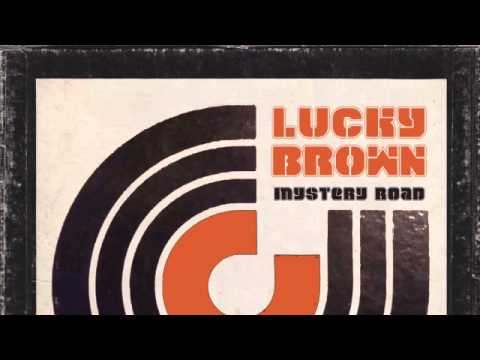 ALBUM: Lucky Brown - Mystery Road [Tramp Records]