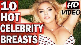 Top 10 Hottest Celebrities With The Biggest Breasts