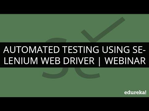 Download Selenium Webdriver and Selenium Grid Tutorial - Automation Testing | Selenium Tutorial | Edureka