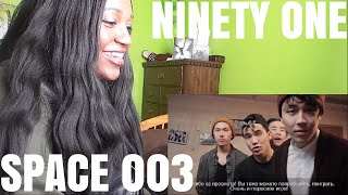Ninety One SPACE № 003 | REACTION