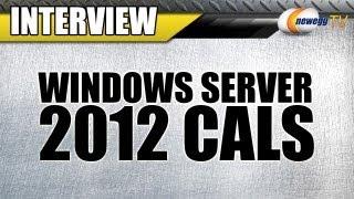 Newegg TV:  Microsoft Windows Server 2012 CALs Interview