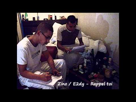 Zinz Feat E2dy - Rappel Toi