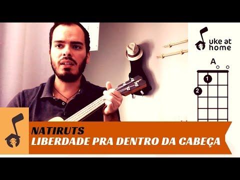 Natiruts - Liberdade Pra Dentro Da Cabeça   Ukulele tutorial