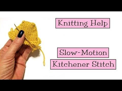 Knitting Help - Slow Motion Kitchener Stitch