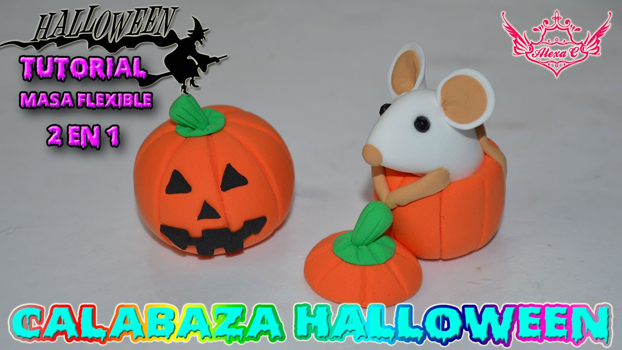 Tutorial halloween calabaza de masa flexible youtube - Como hacer cosas para halloween ...