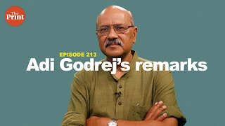 Adi Godrej has shown courage rare for corporate leader to flag social discord as threat | ep 213