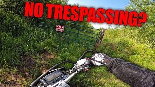 No Trespassing? Yea Right!