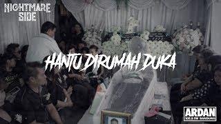 Download Lagu HANTU DI RUMAH DUKA (NIGHTMARE SIDE OFFICIAL 2019) - ARDAN RADIO mp3