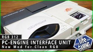 PC-Engine Interface Unit RGB Mod :: RGB312 / MY LIFE IN GAMING