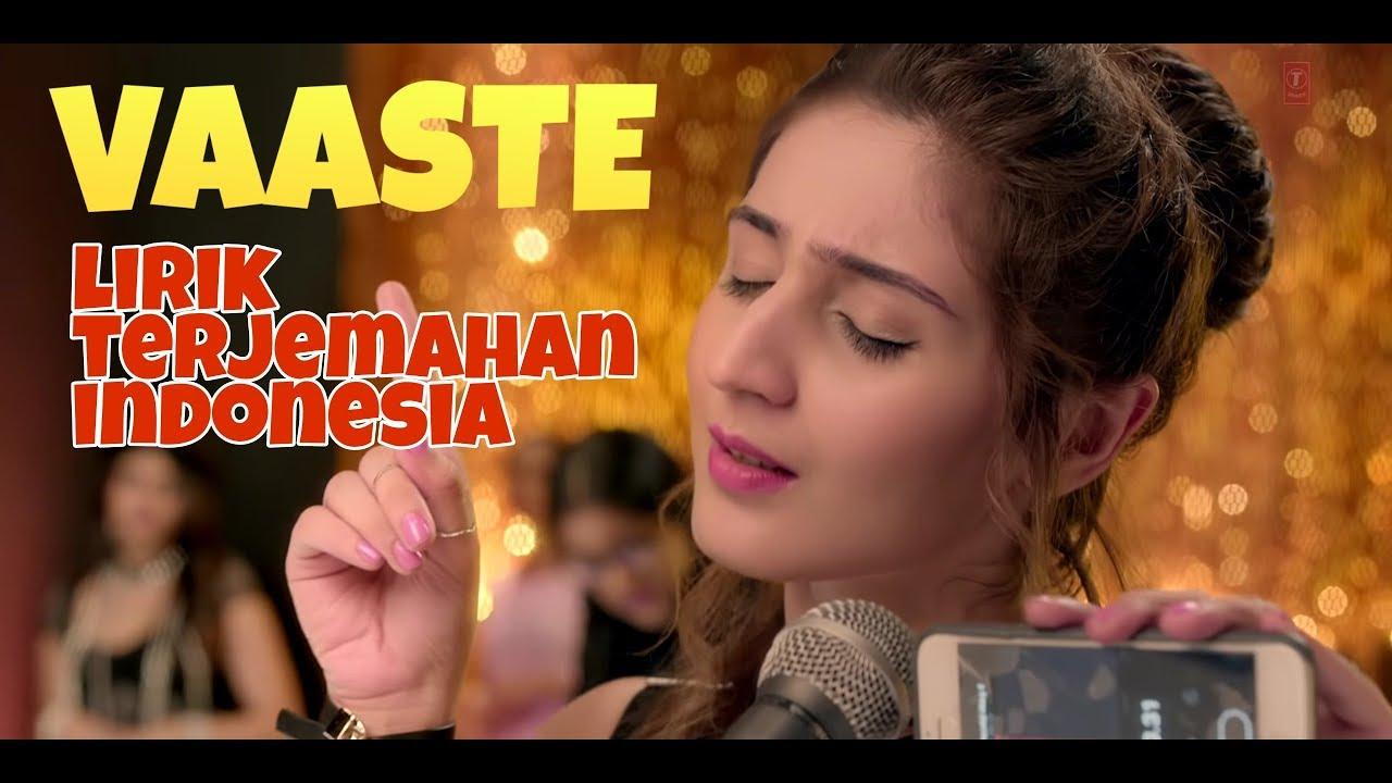 Download VAASTE | VAASTE LIRIK TERJEMAHAN INDONESIA