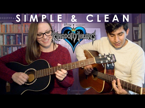 Kingdom Hearts - Simple and Clean (Acoustic Cover)