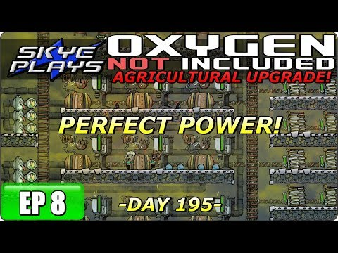 Oxygen Not Included (ONI) AGRICULTURAL UPGRADE Part 8 ►PERFECT POWER!◀ Gameplay