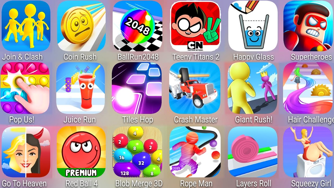 Download Join & Clash 3D,Giant Rush,Pop Us,Ball Run 2048,Crash Master,Layers Roll,Hair Challenge,Squeezy Girl