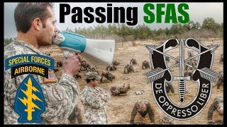 How To Pass Special Forces Assessment & Selection (SFAS) & Become An Army Green Beret