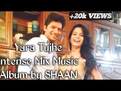 Yaara Tujhe Shaan