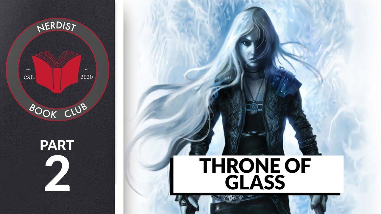Nerdist Book Club - Throne of Glass Part 2