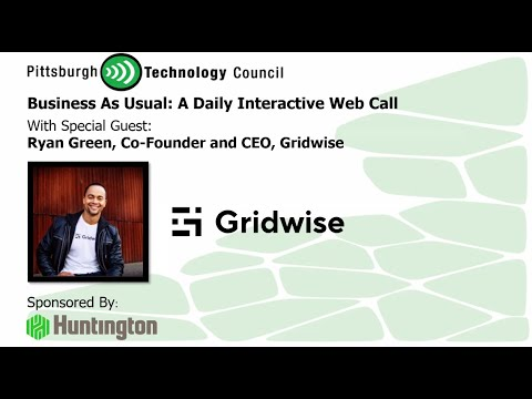 Gridwise CoFounder Ryan Green Goes Live on Business as Usual