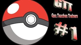 Geo Teaches Trainers #1 (Pokémon X & Y Training Video)
