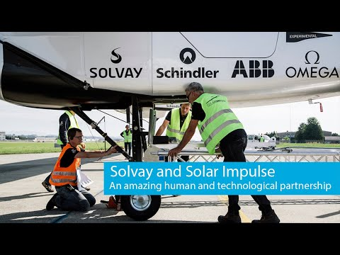 Solar Impulse and Solvay : an amazing human and technological partnership