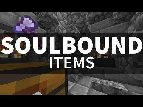 Minecraft - Soulbound Items - Proof Of Concept