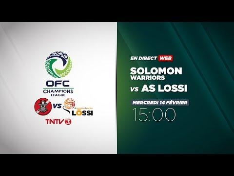 OFC CHAMPIONS LEAGUE - Solomon Warriors vs AS Lossi