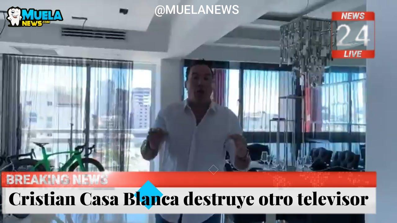 Cristian Casa Blanca destruye otro televisor