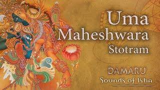 Uma Maheshwara Stotram | Damaru | Adiyogi Chants | Sounds of Isha