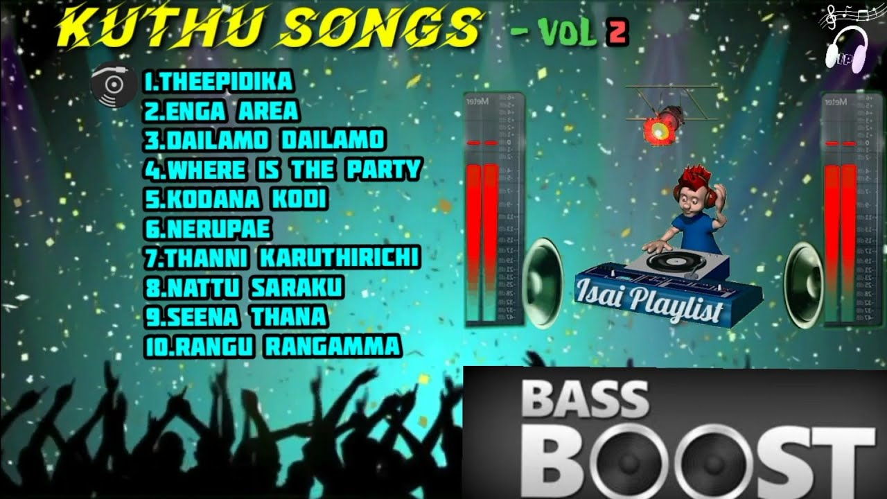 Kuthu Songs |Vol-2 |Bass Boosted songs tamil |Isai Playlist |Tamil jukebox
