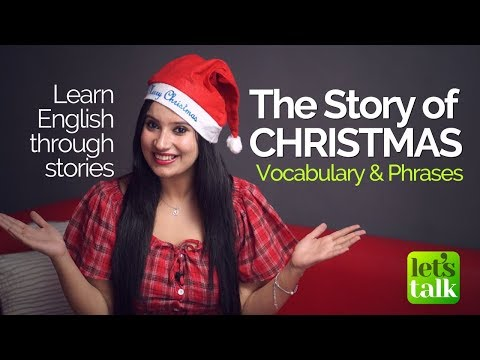 Học tiếng Anh qua các câu chuyện - câu chuyện về Christmas