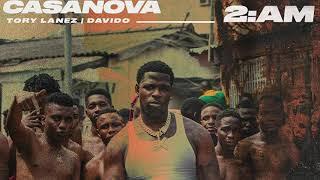 "CASANOVA ""2am"" ft. Tory Lanez & Davido (OFFICIAL AUDIO)"