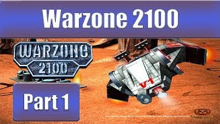 Warzone 2100 - Part 1